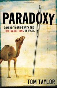 image of Paradoxy : Coming to Grips with the Contradictions of Jesus