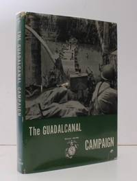 The Guadalcanal Campaign.  THE ORIGINAL EDITION IN UNCLIPPED DUSTWRAPPER