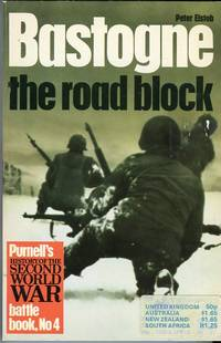 Bastogne: The Road Block (Purnell's Battle Book No. 4) by  Peter Elstob - Paperback - 1st British printing - 1968 - from Barbarossa Books Ltd. and Biblio.com