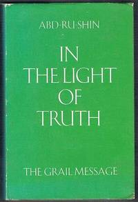 In The Light Of Truth Grail Message By Abd Ru Shin