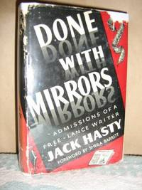 Done With Mirrors by  Jack Hasty - Presume 1st, No Addl. Printings - 1943 - from Brass DolphinBooks (SKU: 4821)