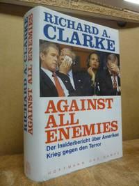 image of Against all Enemies - Der Insiderbericht über Amerikas Krieg gegen den Terror, (signiert)