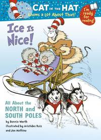 The Cat in the Hat Knows a Lot About That!: Ice Is Nice: Colour First Reader