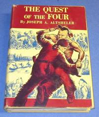 The Quest of the Four A Story of the Comanches and Buena Vista