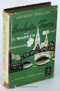 Barchester Towers -and- The Warden  (Modern Library #41.2)