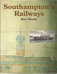 Southampton's Railways