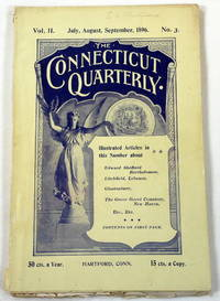 The Connecticut Quarterly. Vol. II, No. 3. July, August, September 1896
