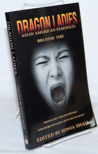 image of Dragon Ladies: Asian American Feminists Breathe Fire