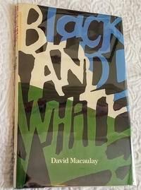 BLACK AND WHITE by Macaulay, David