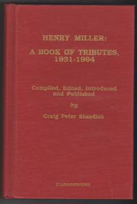 Henry Miller: A Book of Tributes, 1931-1994