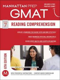 Reading Comprehension by Manhattan Prep Staff - 2014