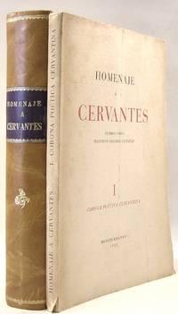 Homenaje a Cervantes: I, Corona Poetica Cercantina; II, Estudios Cervantinos