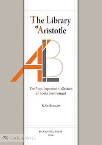 LIBRARY OF ARISTOTLE: THE MOST IMPORTANT COLLECTION OF BOOKS EVER FORMED.|THE