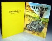 Uintah Railway, the Gilsonite Route