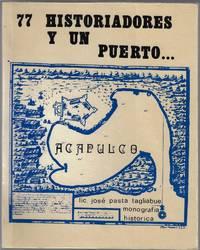 77 historiadores y un puerto, Acapulco