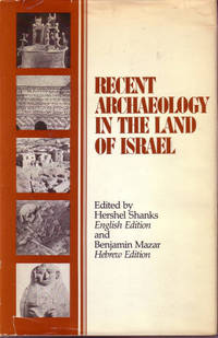 Recent Archaeology in the Land of Israel