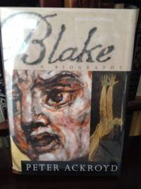 Blake by  Peter Ackroyd  - First edition  - 1st edition  - from civilizingbooks (SKU: 1992BID-2222)