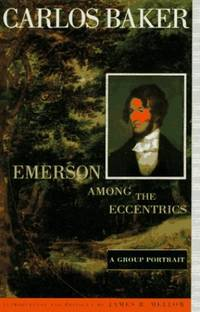 Emerson Among the Eccentrics: A Group Portrait by  Carlos Baker - Paperback - from World of Books Ltd and Biblio.com