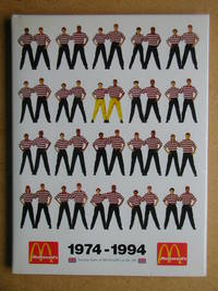 MacDonald's 1974-1994. Twenty Years of McDonald's in the UK.