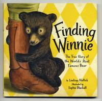 Finding Winnie: The True Story Of The World's Most Famous Bear  - 1st  Edition/1st Printing