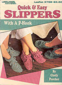 Quick & Easy Slippers with a P-Hook