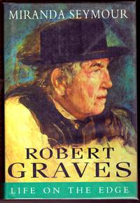 ROBERT GRAVES by  MIRANDA SEYMOUR - First  Edition - 1995 - from BOOKLOVERS PARADISE (SKU: 011700)