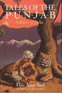 TALES OF THE PUNJAB: Folklore of India. by  Flora Annie Steel - First Edition - (1983) - from Bookfever.com, IOBA and Biblio.co.nz