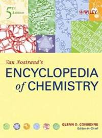 Van Nostrand's Encyclopedia  of Chemistry, 5th Edition