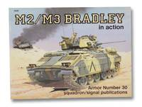 M2/M3 Bradley in Action (Armor Number 30)