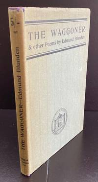 The Waggoner and other Poems : The Scarce First Issue With The Wrapper