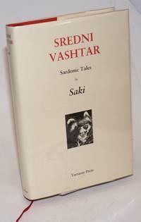 Sredni Vashtar. Sardonic Tales