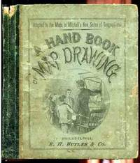 A HAND-BOOK (HAND BOOK) OF MAP DRAWING Adapted Especially to the Maps in  Mitchell's New Series of School Geographies