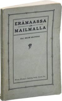 image of Erämaassa ja Mailmalla