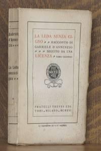 LA LEDA SENZA CIGNO ~ RACCONTO DI GABRIELE D'ANNUNZIO ~ SEGUITO DA UNA LICENZA ~ TOMO SECONDO (VOLUME 2 ONLY)