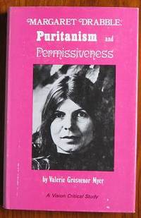 Margaret Drabble: Puritanism and Permissiveness