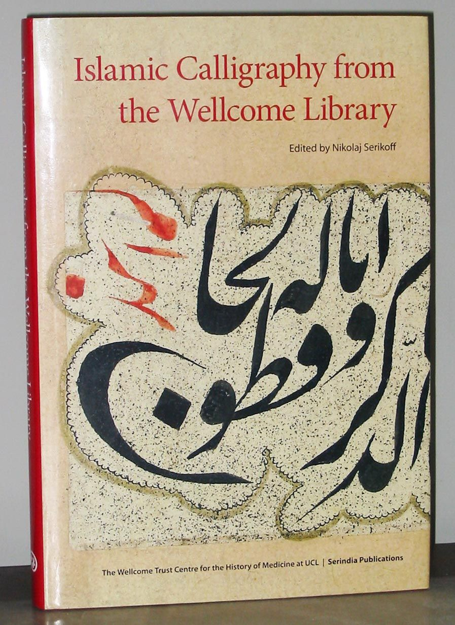 Islamic Calligraphy From The Wellcome Library By A