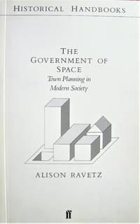 image of The Government of Space. Town Planning in Modern Society