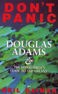 """image of Don't Panic: Douglas Adams and the """"Hitch-hiker's Guide to the Galaxy"""": Douglas Adams and the """"Hitch-hiker's Guide to the Galaxy"""