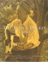 THE LOTUS DICKEY SONGBOOK + SET OF FOUR CASSETTE TAPES:; Songbook edited by Nancy C. McEntire and others.  Introduction by Dillon Rustin