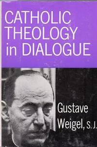 Catholic Theology in Dialogue