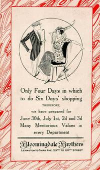 Small folding leaflet for Bloomingdale Brothers, announcing July 4th sale, July mill and factory sale, holiday hours for shop workers and Bloomingdale summer vacation Cottage