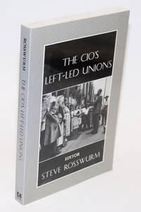 The CIO's left-led unions