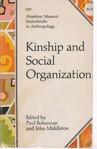 image of Kinship & Social Organization American Museum Sourcebooks in Anthropology