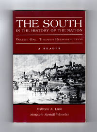 The South in the History of the Nation, Volume One:Through Reconstruction. A Reader