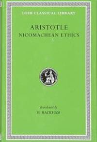 Aristotle, XIX, Nicomachean Ethics (Loeb Classical Library)