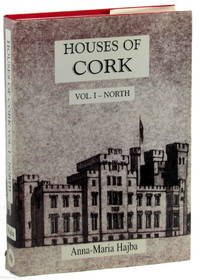Houses of Cork Volume I: North Cork