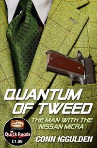 image of Quantum of Tweed: The Man with the Nissan Micra (Quick Reads)