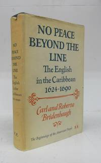 image of No Peace Beyond the Line: The English in the Caribbean 1624-1690