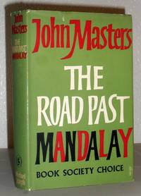 The Road Past Mandalay - a Personal Narrative