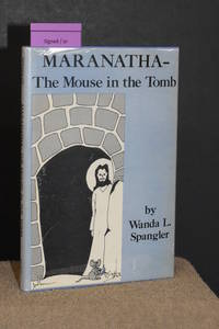 MARANATHA-The Mouse in the Tomb